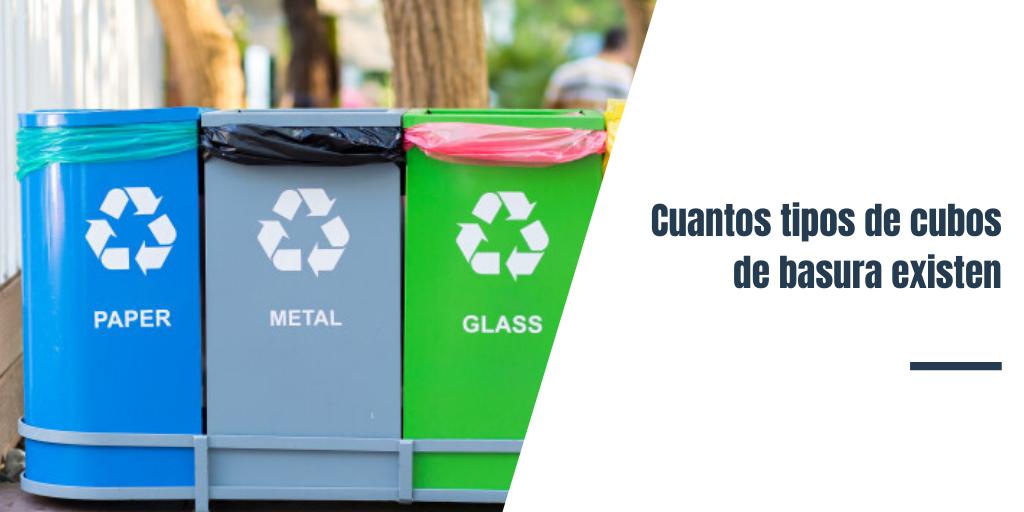 Cuantos tipos de cubos de basura existen
